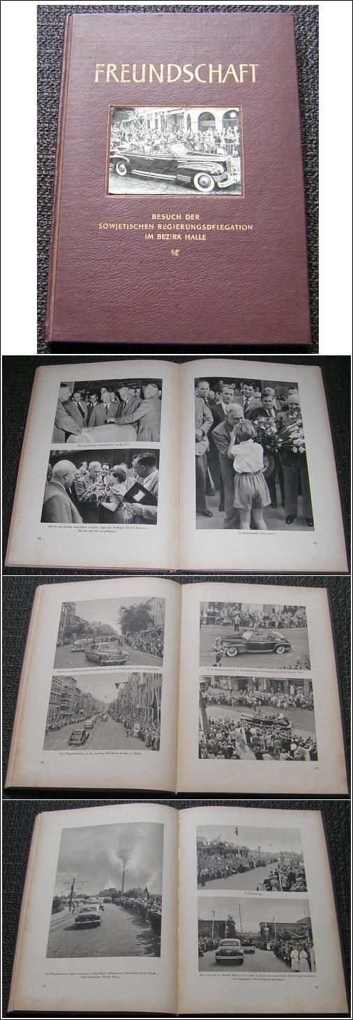 DDR Buch Sowjetische Regierungsdelegation in HALLE Saale 1956 FREUNDSCHAFT - 35,00 Eur