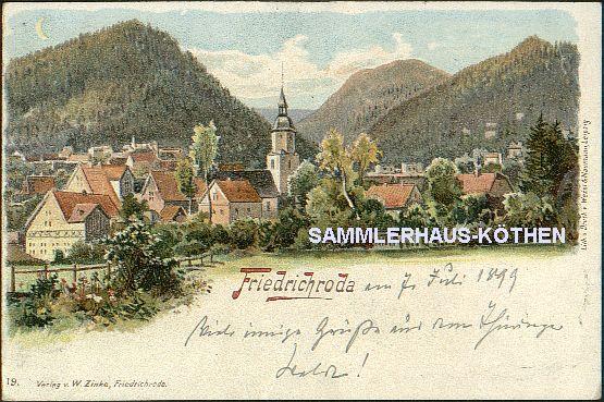 FRIEDRICHRODA (Thüringen) Ansicht; 1899 gelaufen, Bahnpost; LITHO  - 15,00 EUR